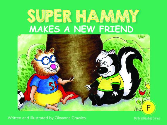 E2=Super Hammy Has a New Friend