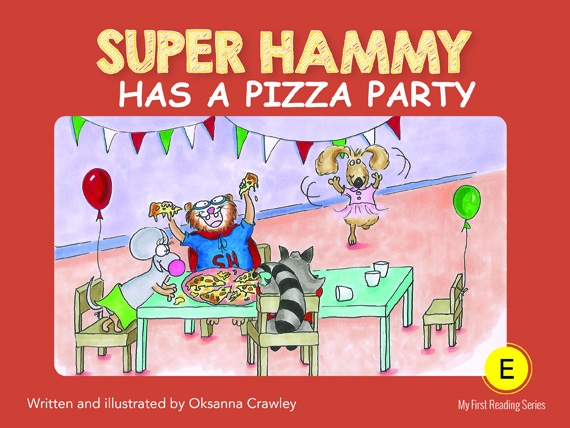 E5=Super Hammy Has a Pizza Party revised